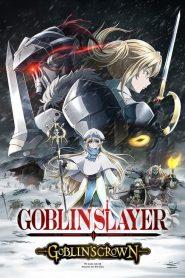 Goblin Slayer : Goblin's Crown